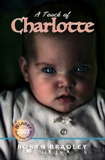 """A Touch of Charlotte"" eBook short story by Robyn Bradley"