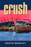 """Crush"" eBook short story by Robyn Bradley"