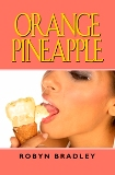 """Orange Pineapple"" ebook short story"